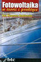 Okładka książki Fotowoltaika w teorii i praktyce