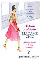 Szkoła wdzięku Madame Chic. Jak być damą w każdej sytuacji?