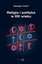 Religia i polityka w XXI wieku