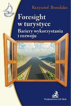 Foresight w turystyce Bariery wykorzystania i rozwoju