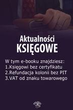 Aktualności księgowe, wydanie sierpień 2014 r