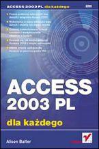 Okładka książki Access 2003 PL dla każdego