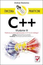 Okładka książki C++. Ćwiczenia praktyczne. Wydanie III