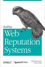 Okładka książki Building Web Reputation Systems