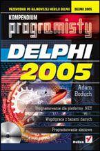 Okładka książki Delphi 2005. Kompendium programisty