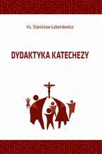 Dydaktyka katechezy