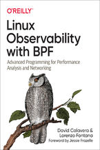 Okładka książki Linux Observability with BPF. Advanced Programming for Performance Analysis and Networking