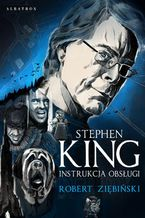 Stephen King. Instrukcja obsługi