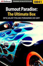Burnout Paradise: The Ultimate Box - poradnik do gry