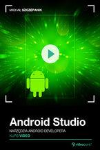 Okładka książki Android Studio. Kurs video. Narzędzia Android developera