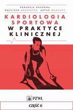 Kardiologia sportowa w praktyce klinicznej. Część II
