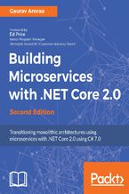 Okładka książki Building Microservices with .NET Core 2.0 - Second Edition