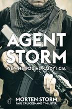 Agent Storm. We wnętrzu Al-Kaidy i CIA