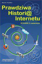 Prawdziwa Historia Internetu - wydanie II rozszerzone