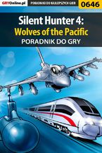 Silent Hunter 4: Wolves of the Pacific - poradnik do gry