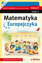 Okładka książki Matematyka Europejczyka. Zeszyt ćwiczeń dla szkoły podstawowej. Klasa 4. Część 3