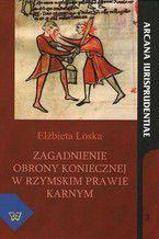 Zagadnienie obrony koniecznej w rzymskim prawie karnym