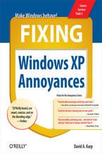 Okładka książki Fixing Windows XP Annoyances. How to Fix the Most Annoying Things About the Windows OS