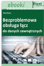 Okładka książki Bezproblemowa obsługa łącz do danych zewnętrznych