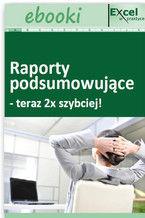 Okładka książki Raporty podsumowujące - teraz 2x szybciej!