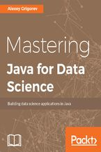 Okładka książki Mastering Java for Data Science