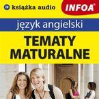 Język angielski - Tematy maturalne