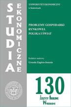 Problemy gospodarki rynkowej. Polska i świat. SE 130