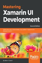 Okładka książki Mastering Xamarin UI Development. Second edition