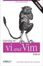 Okładka książki Learning the vi and Vim Editors. Text Processing at Maximum Speed and Power. 7th Edition