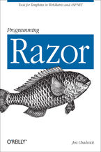 Programming Razor. Tools for Templates in ASP.NET MVC or WebMatrix