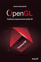 Okładka książki OpenGL. Podstawy programowania grafiki 3D