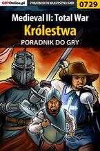 Medieval II: Total War - Królestwa - poradnik do gry