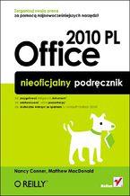 Okładka książki Office 2010 PL. Nieoficjalny podręcznik