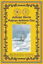 Kaprys doktora Oxa. Część druga