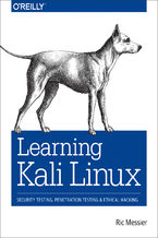 Learning Kali Linux. Security Testing, Penetration Testing, and Ethical Hacking