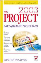 Okładka książki MS Project 2003. Zarzadzanie projektami