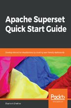 Okładka książki Apache Superset Quick Start Guide