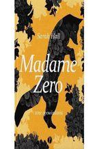 Madame Zero i inne opowiadania