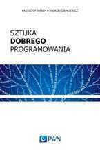 Okładka książki Sztuka dobrego programowania