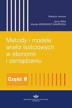 Metody i modele analiz ilościowych w ekonomii i zarządzaniu. Część 8