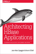 Okładka książki Architecting HBase Applications. A Guidebook for Successful Development and Design