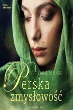 Perska saga (Tom 5). Perska zmysłowość