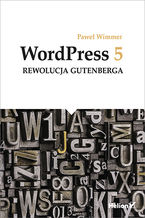 Okładka książki WordPress 5. Rewolucja Gutenberga