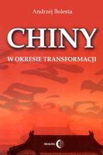 Chiny w okresie transformacji