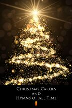Christmas Carols and Hymns of All Time. Songbook with Lyrics and Chords