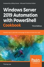 Okładka książki Windows Server 2019 Automation with PowerShell Cookbook