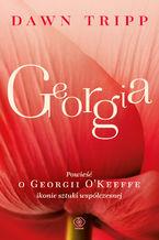 Georgia. Powieść o Georgii OKeeffe