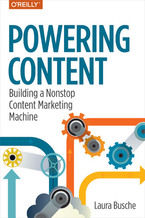 Okładka książki Powering Content. Building a Nonstop Content Marketing Machine