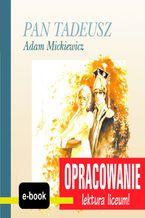 Pan Tadeusz (Adam Mickiewicz) - opracowanie