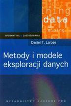 Okładka książki Metody i modele eksploracji danych